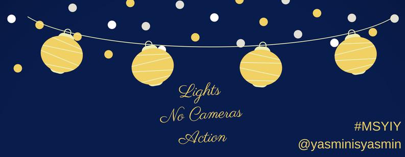 "text saying ""lights, no cameras, action"""